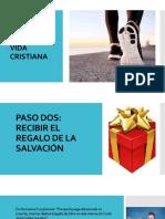 Paso dos- Recibir el regalo de la salvación.pptx
