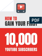 How to Gain Your First 10,000 Subscribers on YouTube (Social Media Marketing)_ Essential Tips & Tricks You Need to Know to Grow Your YouTube Channel via SEO.pdf