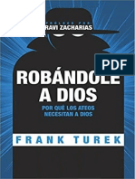 Robandole a Dios, por qué los ateos necesitan a Dios para probar su caso .pdf_.pdf