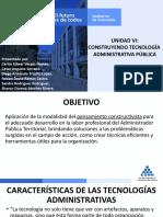 UNIDAD VI -CONSTRUYENDO TECNOLOGÍA ADMON PÚBLICA