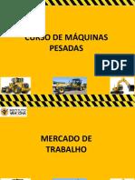 PRIMEIRAS AULAS-MAQUINAS PESADAS