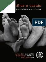 Famílias e Casais do Sintomas ao Sistema - 1ª Edição - Salvador Minuchin - 2009