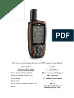 Tabla de características y especificaciones del GPS Navegador Garmin Map 64s