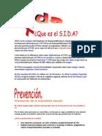 Romero - SIDA es el acrónimo del Síndrome de Inmunodeficiencia Adquirida que afecta a los humanos infectados por VI