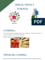 COMPRAS, TIPOS Y FORMAS