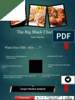 The Big Black Chicken
