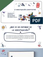 ENFOQUE DE INVESTIGACIÓN CUANTITATIVO (2)