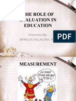 THE ROLE OF EVALUATION IN EDUCATION