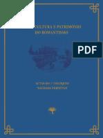 """Arte, Cultura e Património do Romantismo. Actas do 1º Colóquio """"Saudade Perpétua"""".pdf"""