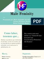 Casa de moda Male Feminity .pptx