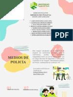 MEDIOS DE POLICIA-EXPOSICION