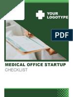 MEDICAL OFFICE STARTUP