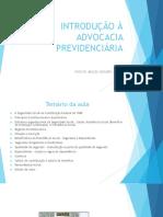 INTRODUCAO A ADVOCACIA PREVIDENCIARIA PROORDEM GOIANIA FEV 2018 PROF HORVATH (1).pdf