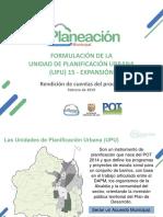 Presentación rendición de cuentas formulación de  la UPU 15 - Expansión