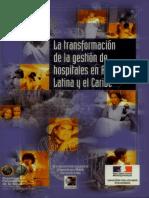 LBRO HOSPITALESLa transformacion de la gestion de hospitales en America Latina y el Caribe.pdf