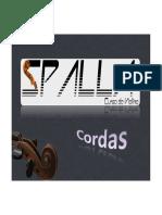 Spalla - Cordas