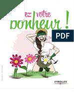 Cultivez votre bonheur ! Ou comment faire fleurir votre vie en 4 étapes ( PDFDrive ).pdf
