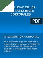 LEGALIDAD DE LAS INTERVENCIONES CORPORALES