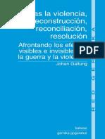 GALTUNG, J. - Tras la violencia, 3R_reconstrucción, reconciliación, resolución.pdf