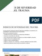 INDICES DE SEVERIDAD DEL TRAUMA