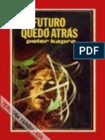 Peter Kapra El Futuro Quedo Atras