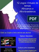 12 Jogos virtuais de temas Africanos e afro-brasileiros-1