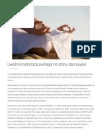 Uważna medytacja pomaga na stany depresyjne - Dobre Wiadomości