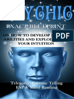 Psychic_ EXACT BLUEPRINT on How to Develop Psychic Abilities and Explode Open Your Intuition - Telepathy, Fortune Telling, ESP & Mind Reading (Clairvoyance, Psychic Medium, Third Eye, Palmistry)