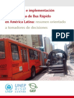 Implementation of Bus Rapid Transit System in Latin America SPA (2010)