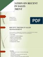 PRESENTATION ON RECENT TRENDS IN SALES MANAGEMENT