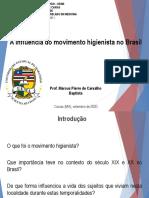Aula 06 - A influência do movimento higienista no Brasil
