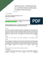 002 - DISCRECIONALIDAD POLICIAL Y DETENCIÓN SIN ORDEN JUDICIAL. APUNTES PARA UNA REVISIÓN INTEGRAL DE LA SUBCULTURA POLICIAL