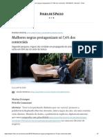 Mulheres negras protagonizam só 7,4% dos comerciais - 06_10_2019 - Mercado - Folha