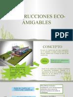 CONSTRUCCIONES-ECO-AMIGABLES.pptx