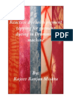 Reactive Dye With Pigment Topping for Garment Dyeing in Drumming Machine