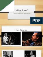 Miles Tones.pptx