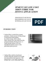 Development of low cost carbon fibre in automotive application