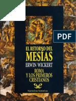 Wickert Erwin - El Retorno Del Mesias.pdf