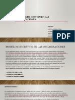 MODELOS DE GESTIÓN EN LAS ORGANIZACIONES.pptx