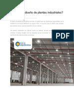 Qué es el diseño de plantas industriales