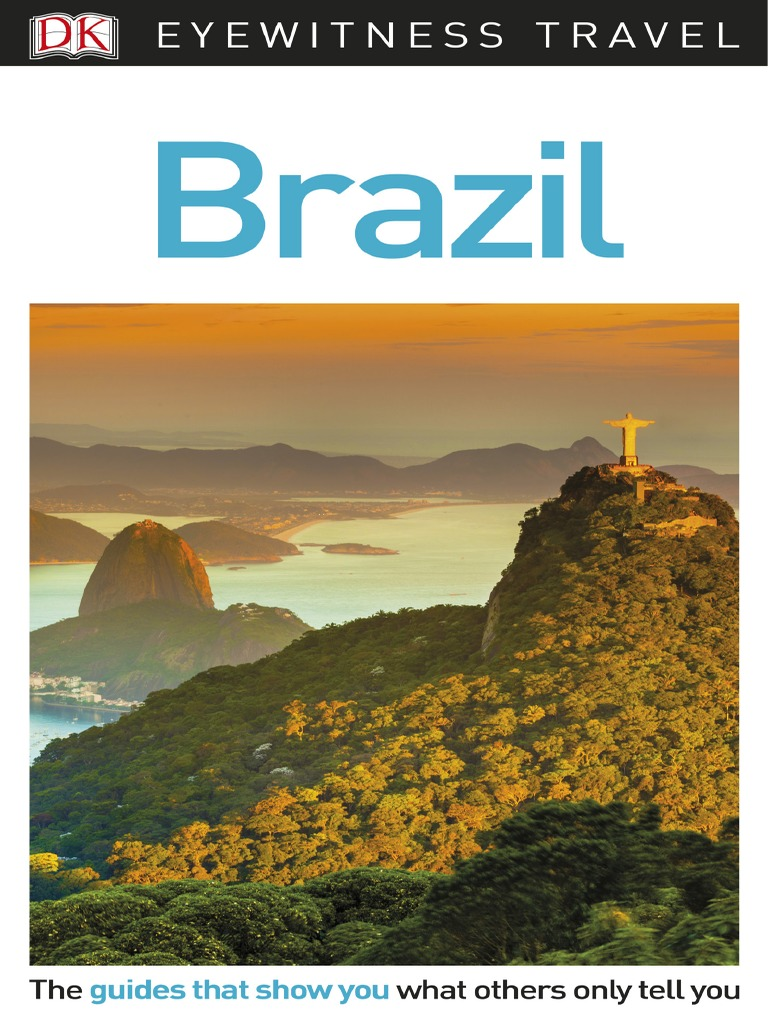 DK Eyewitness Travel Guide Brazil, 21rd Ed   PDF   Rio De Janeiro ...
