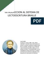 INTRODUCCION AL SISTEMA DE LECTOESCRITURA BRAILLE