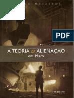 Livro - MÉSZÁROS, Istvan. A Teoria da Alienacao em Marx - Cap. 10