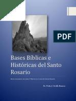 Base Bíblica del Rosario para Católicos Dr. Pedro Sevilla