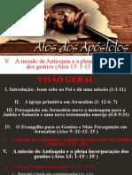 Atos dos apóstolos  - Aula 24 - A missão de Antioquia e a plena incorporação dos gentios - A Primeira Viagem Missionária(Atos 13_1–14_28)