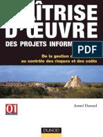 Maîtrise_d'oeuvre_des_projets_informatiques___De_la_gestion_du_périmètre_au_contrôle_des_risques_et_des_coûts-Dunod(2004).pdf