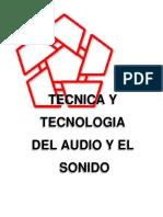 Tecnica y Tecnologia del Audio y el Sonido.pdf