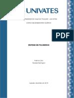 Relatório SÍNTESE DE POLÍMEROS - Fabrício Zeni e Wendell Dall Agnol.docx