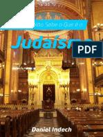 Voce Ainda Nao Sabe o Que e o Judaismo - Daniel Indech.pdf