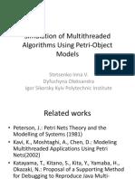 1.12 Simulation of Multithreaded Algorithms Using Petri-Object Models